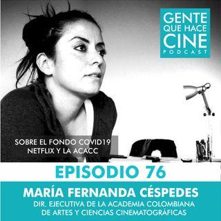 EP76: Academia Colombiana de Artes y Ciencias Cinematográficas