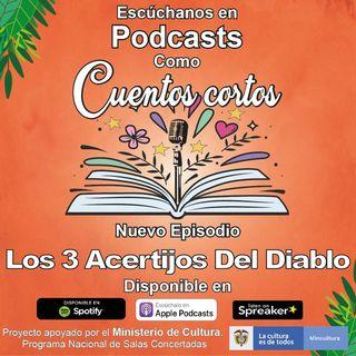 """Cuento """"Los 3 Acertijos Del Diablo"""""""