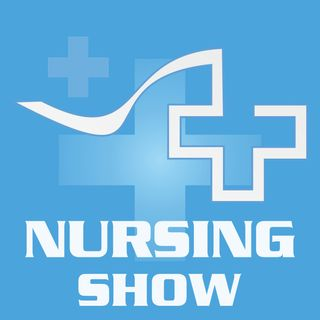 Nurses Lead The Way for Organ Donation, End Of Life Support and Episode 297