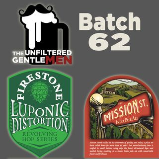 Batch62: Luponic Distortion 006 & Boozin on a Budget