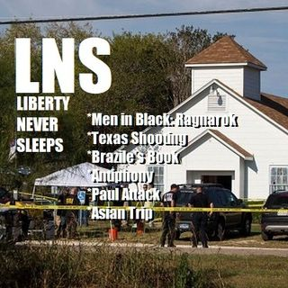 Liberty Never Sleeps 11/06/17 Show