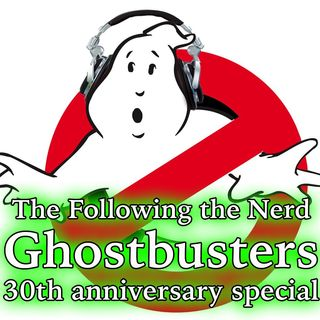 FTN Ghostbusters 30th anniversary Show