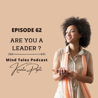 Episode 62 - Are you a leader ?