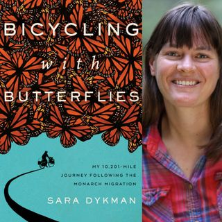 Bicycling with Butterflies - Sara Dykman on Big Blend Radio