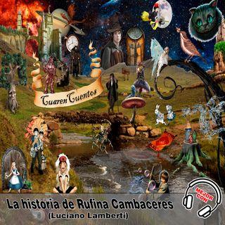 La historia de Rufina Cambaceres