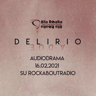 Trailer / Delirio - Audiodrama