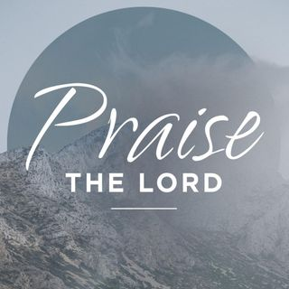 Praise the Lord! - Morning Manna #2772