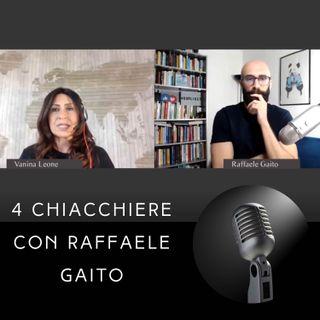 Quattro chiacchiere con Raffaele Gaito