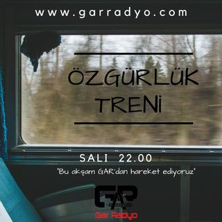 ÖZGÜRLÜK TRENİ KALKIYOR: SONSUZLUĞA. :)