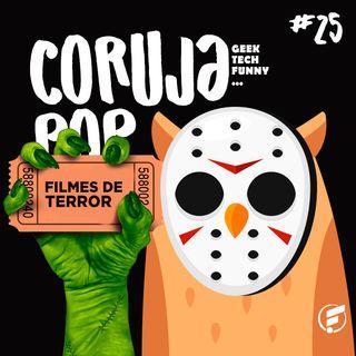 Coruja POP #25 As melhores produções de terror da ficção!