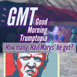 GMT - How many 'Hail Marys' he got?