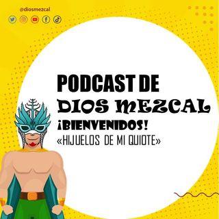 Intro de Dios Mezcal 310820