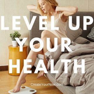 1509 Level Up Your Health