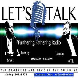Furthering Fathering Radio - 10 Things To Tell Your Teenage Daughter - Part 1