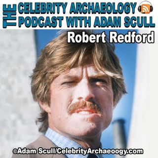 CA PODCAST EPISODE 65 - Robert Redford