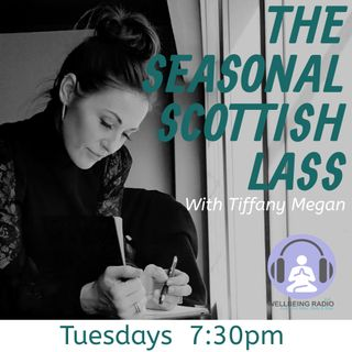 Tiffany Megan the Seasonal Scottish Lass - Episode 4