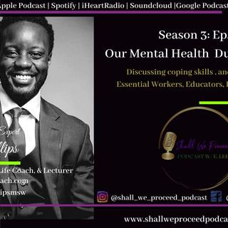 S3 Ep26 w/Jason Phillips~ Part 1: Our Mental Health During Covid-19