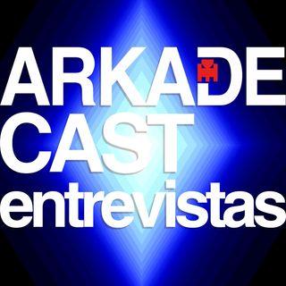ArkadeCast Entrevistas