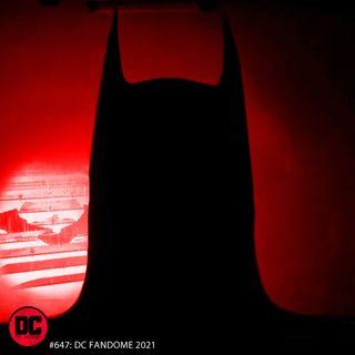 DC Fandome 2021: 'The Batman' Trailer, Sneak Peeks 'The Flash' and Others