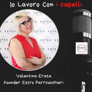 #10 Storie di professioniste coraggiose con Valentina Erata