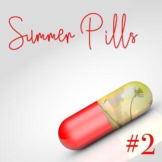 Summer Pills - Open Source Closed Mind