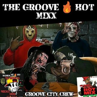 THE GROOVE HOT MIXX PODCAST RADIO GROOVE CITY CREW
