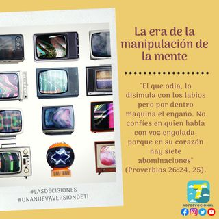 29 de octubre - La era de la manipulación de la mente - Una Nueva Versión de Ti 2.0 - Devocional de Jóvenes