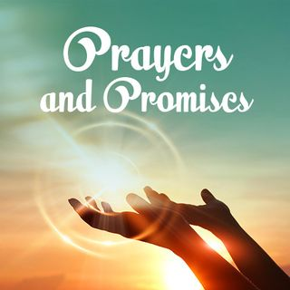 Prayers And Promises
