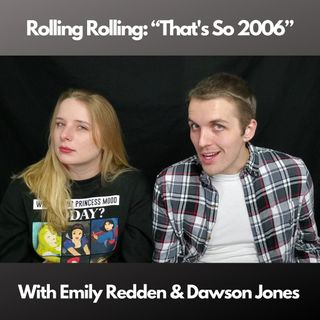 Ep. 18 - That's So 2006