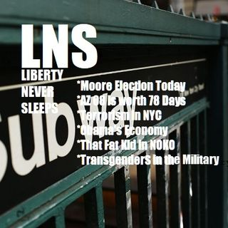 Liberty Never Sleeps 12/12/17 Show