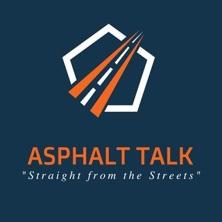 "Asphalt Talk ""The World's Most Dangerous Podcast!"""