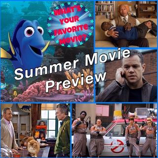 06: Summer Movie Preview