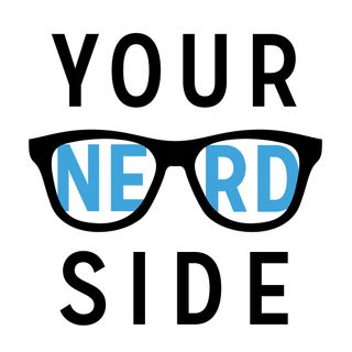 "YOUR NERD SIDE ""THE SHOW"""