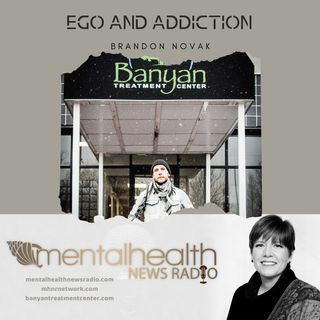 Ego and Addiction with Brandon Novak