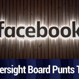 Facebook Oversight Board Punts on Trump Ban | TWiT Bits