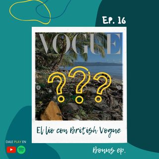16 - El lío con British Vogue