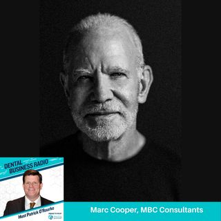 Healthcare Integration in Dental Practice, with Dr. Marc Cooper