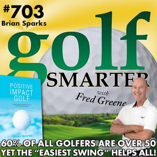 "60% of All Golfers Are Over 50, Yet The ""Easiest Swing""Can Help All Golfers!"