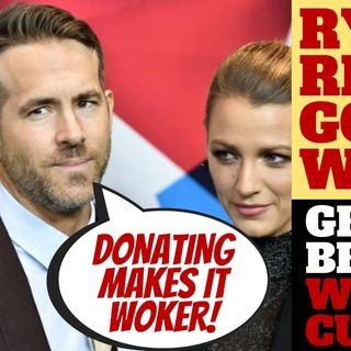 RYAN REYNOLDS GOES FULL WOKE IN CRINGE FEST
