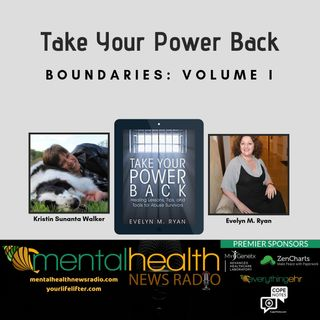 Take Your Power Back: Boundaries Volume I