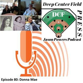 Episode 80: Donna Mae
