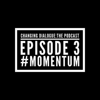 Episode 3 - #momentum