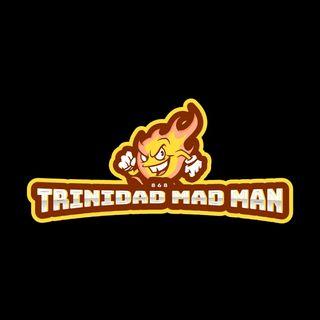 Trinidad Madman - Trinidad