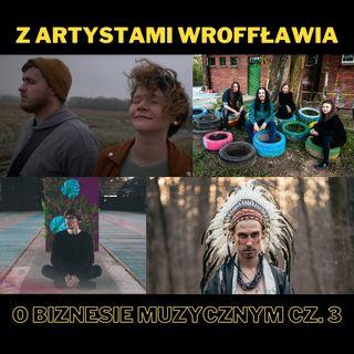 74. Z Artystami WrOFFławia o biznesie muzycznym cz. 3