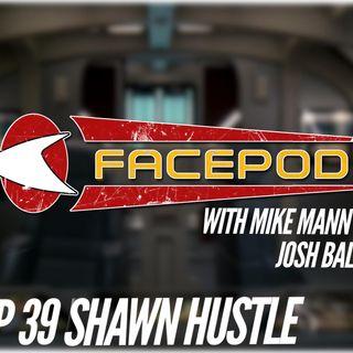 Episode 039 - Shawn Hustle names the neighborhood possums.