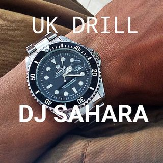 "DJ SAHARA - MIX N®1 ""UK DRILL"""