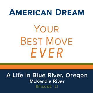 Life In Blue River, Oregon