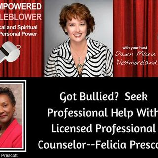Bullied People Benefit From Licensed Professional Counselors--Felicia Prescott