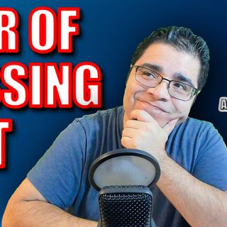 Fear of Missing Out | Episode #186