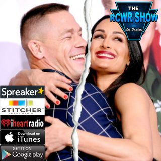 Ep591: John Cena & Nikki Bella Breakup or Starbucks? RCWR Show 4-18-18
